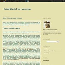 Dossier : Le marché français des liseuses - Le blog de actualitesdulivrenumerique