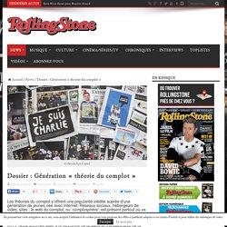 """Dossier : Génération """"théorie du complot"""" - Rolling Stone"""