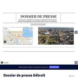 Dossier de presse Détroit by College Maurice Genevoix on Genially