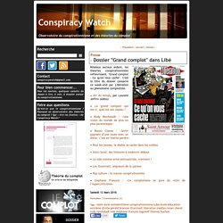 "Dossier ""Grand complot"" dans Libé"