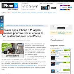 Dossier apps iPhone : 11 applis gratuites pour trouver et choisir le bon restaurant avec son iPhone