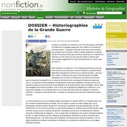DOSSIER – Historiographies de la Grande Guerre