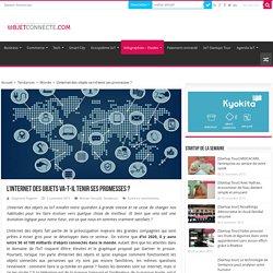 Dossier : L'internet des objets va-t-il tenir ses promesses ?