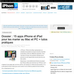 Dossier applis iPhone et Mac / PC : plus de 10 applications iPhone et iPad pour les marier au quotidien ! - iPhone 5s, 5c, iPad, iPod touch