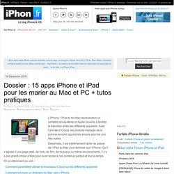 Dossier applis iPhone et Mac / PC : plus de 10 applications iPhone et iPad pour les marier au quotidien ! - iPhone 5s, 5c, iPad, iPod touch