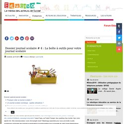 La boîte à outils pour votre journal scolaire (éducavox) : outils écriture , images, mise en page pao