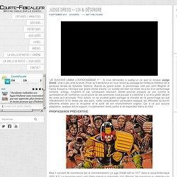 Dossier : Judge Dredd - Loi & Désordre