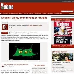 Dossier: Libye, entre révolte et réfugiés