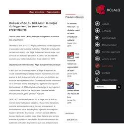 Dossier choc du RCLALQ : la Régie du logement au service des propriétaires - RCLALQ