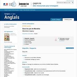 Dossier B1-B2 (Lycée) - Nelson Mandela - Anglais - Langues en ligne - CNDP