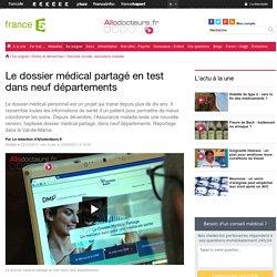 Le dossier médical partagé en test dans neuf départements