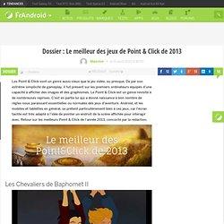 Dossier : Le meilleur des jeux de Point & Click de 2013