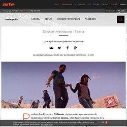 Dossier métropole : Tirana