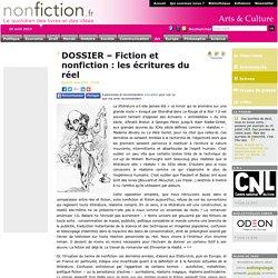 DOSSIER Fiction et nonfiction : les écritures du réel
