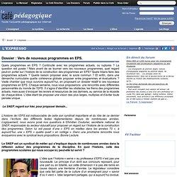 Dossier : Vers de nouveaux programmes en EPS.