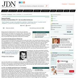 Dossier : Spécial Emploi - CV : les nouvelles tendances