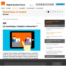 Dossier Numérique et emploi : Le numérique, l'emploi à réinventer