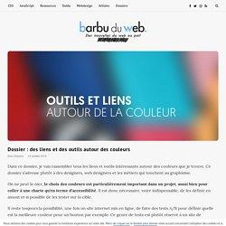 Dossier : des liens et des outils autour des couleurs - barbu du web