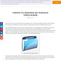 Créer un dossier de partage Virtualbox (Window ou Linux)