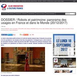 Robots et patrimoine: panorama des usages en France et dans le Monde (22/04/2015)