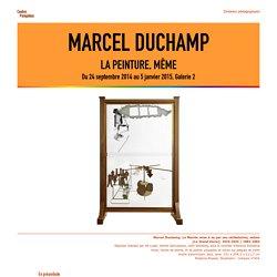 Extrait du dossier pédagogique : Marcel Duchamp, 2014