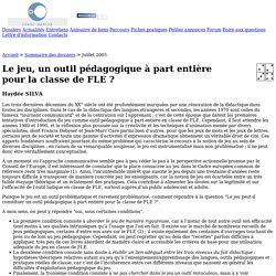 Franc-parler.org : Dossier : Le jeu, un outil pédagogique à part entière pour la classe de FLE ?