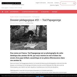 Dossier pédagogique #51 - Tod Papageorge - Le Château d'Eau