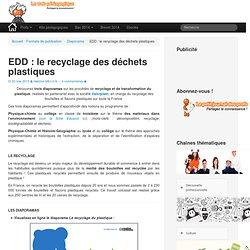 Dossier pédagogique : le recyclage des déchets plastiques