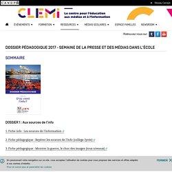 Dossier pédagogique 2017 - Semaine de la presse et des médias dans l'école- CLEMI
