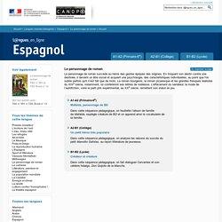 Dossier Accueil - Le personnage de roman - Espagnol - Langues en ligne - CNDP