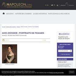 MINI-DOSSIER : PORTRAITS DE FEMMES - napoleon.org