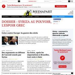 Dossier : Syriza au pouvoir, l'espoir grec