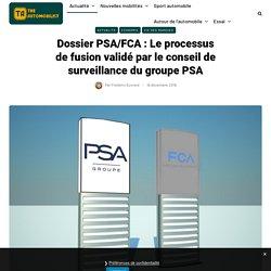 Dossier PSA/FCA : Le processus de fusion validé par le conseil de surveillance du groupe PSA