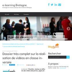 Dossier très complet sur la réalisation de vidéos en classe inversée - e-learning Bretagne