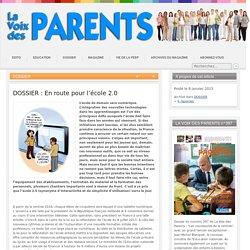 DOSSIER : En route pour l'école 2.0