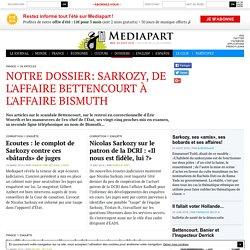 Notre dossier: Sarkozy et l'affaire Bettencourt