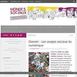 Dossier : Les usages sociaux du numérique – Mondes Sociaux
