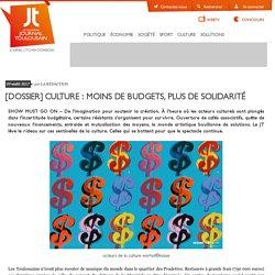 [Dossier] Culture : moins de budgets, plus de solidarité - Le Journal Toulousain