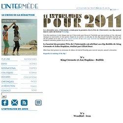 Dossier spécial : 11 interludes pour 2011
