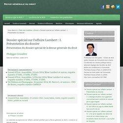 Dossier spécial sur l'affaire Lambert : I. Présentation du dossier —