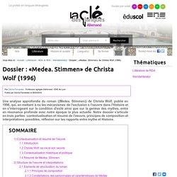 Dossier : «Medea. Stimmen» de Christa Wolf (1996) — Allemand