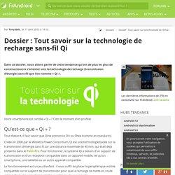 [Dossier] Tout savoir sur la technologie de recharge sans-fil Qi