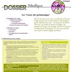 """Dossier thématique - La """"cure de printemps"""""""