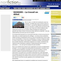 DOSSIER – Le travail en débat