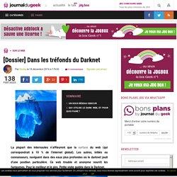 [Dossier] Dans les tréfonds du Darknet