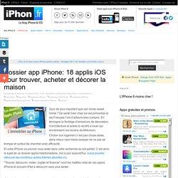 Dossier applications iPhone: plus de 20 applis pour trouver, acheter et décorer sa maison !