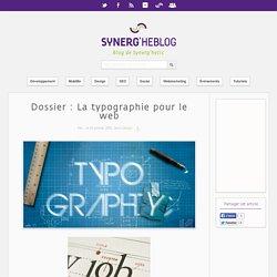 Dossier : La typographie pour le web