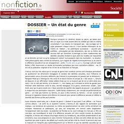 DOSSIER – Un état du genre