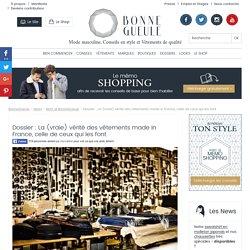 Dossier : La (vraie) vérité des vêtements made in France, celle de ceux qui les font