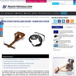 [Dossier] La réalité virtuelle dans l'Histoire - Un indice sur le futur de la VR